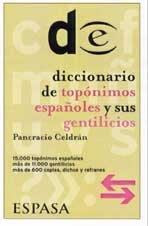 9788467001464: Diccionario de topónimos y sus gentilicios