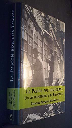 9788467001471: La pasion por los libros (Forum Espasa)