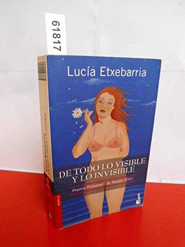 9788467001617: De Todo Lo Visible Y Lo Invisible / Visible and Invisible (Spanish Edition)