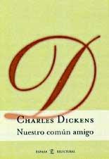 9788467002720: Nuestro Comun Amigo / Our Mutual Friend (Spanish Edition)