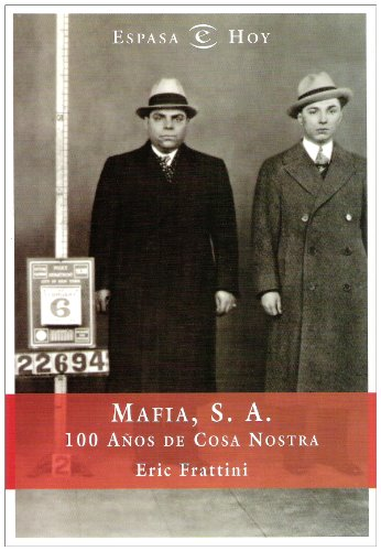 9788467002805: Mafia: S. A. 100 Anos De Cosa Nostra (Spanish Edition)