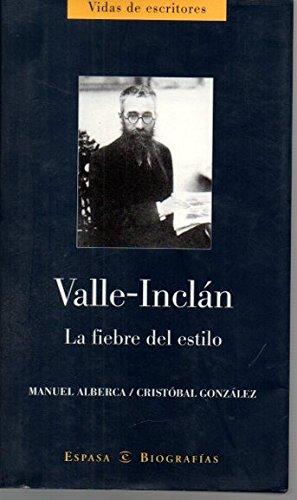 9788467003154: Valle-Inclan - La Fiebre Del Estilo