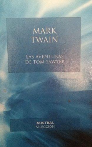 9788467003765: Las Aventuras de Tom Sawyer