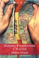 9788467004014: España, patriotismo y nacion (Espasa Hoy)