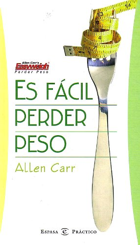9788467004601: Es Facil Perder Peso / It's Easy to Lose Weight (Spanish Edition)
