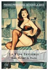 La Vida Invisible (Espasa Narrativa) (Spanish Edition): de Prada, Juan