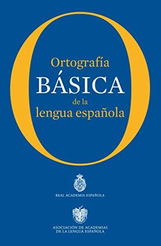 9788467005004: Ortografía básica de la lengua española (NUEVAS OBRAS REAL ACADEMIA)
