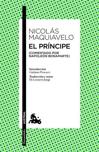 9788467006377: El príncipe: (Comentado por Napoleón Bonaparte) (Humanidades)