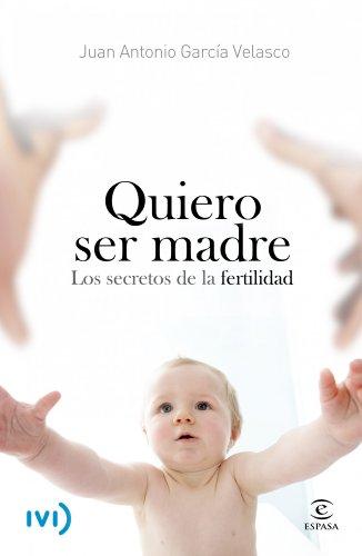 9788467006780: Quiero ser madre