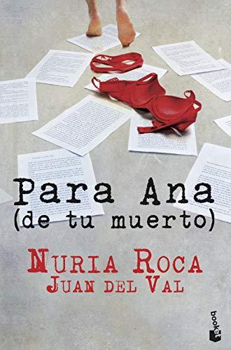 9788467006971: Para Ana (de tu muerto) (Bestseller)