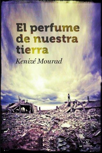 9788467007169: El perfume de nuestra tierra