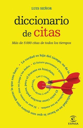 DICCIONARIO DE CITAS: LUIS SEÑOR GONZALEZ