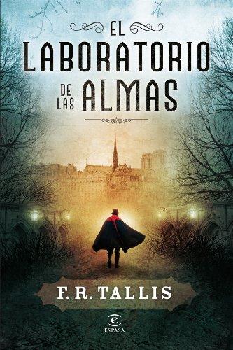 9788467007701: El Laboratorio De Las Almas (Narrativa Espasa)