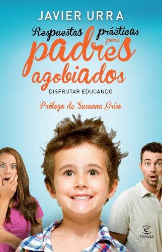 9788467008197: Respuestas prácticas para padres agobiados