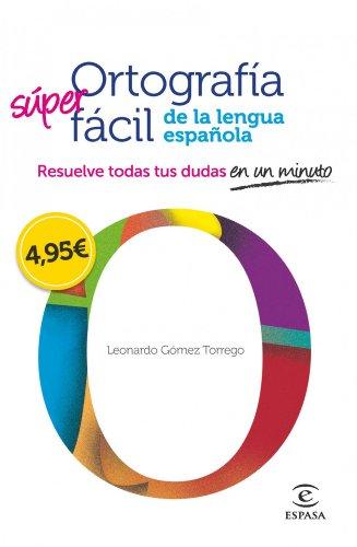 9788467008296: Ortografía fácil de la lengua española.