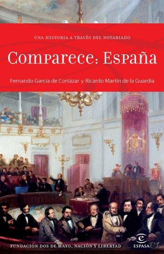 9788467008531: Comparece España: Una historia a través del Notariado (F. COLECCION)