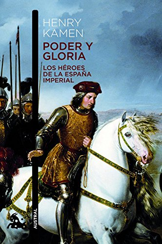 9788467008555: Poder y gloria: los héroes de la España Imperial