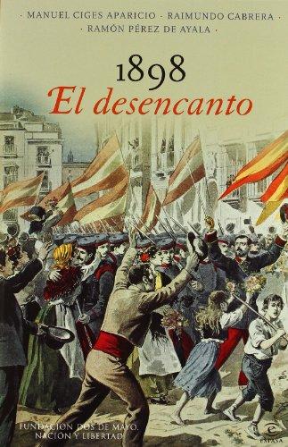9788467009323: 1898, El desencanto (Dos De Mayo)