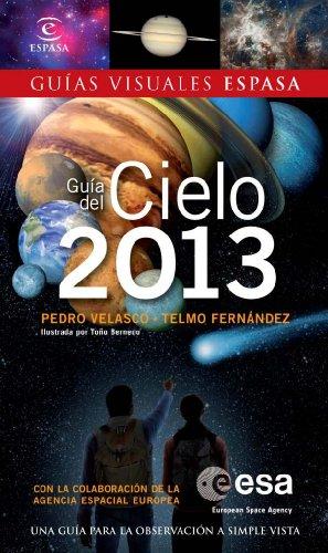 9788467009675: Guía Del Cielo 2013 (Guias Visuales Espasa)