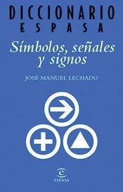 9788467010176: Diccionario De Simbolos / Dictionary of Symbols (Spanish Edition)