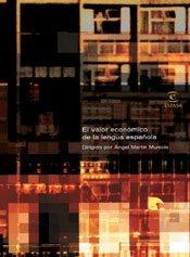 9788467010350: El Valor Economico De LA Lengua (Spanish Edition)