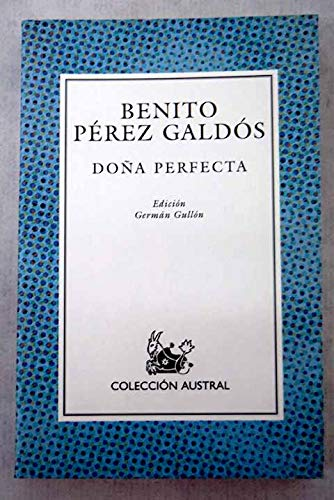 9788467010558: Doña perfecta (Nuevo Austral)