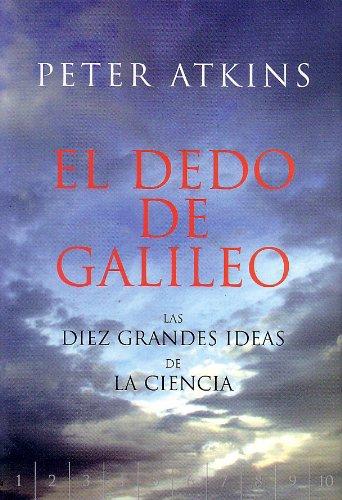 EL DEDO DE GALILEO. Las diez grandes: ATKINS, Peter