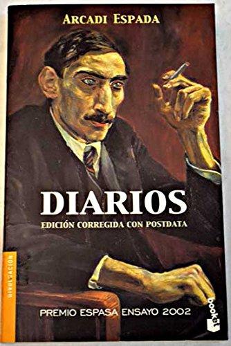 9788467012453: Diarios (Premio Espasa Ensayo) (Divulgación)