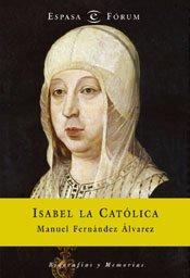 9788467012606: Isabel la Católica (Forum Espasa)