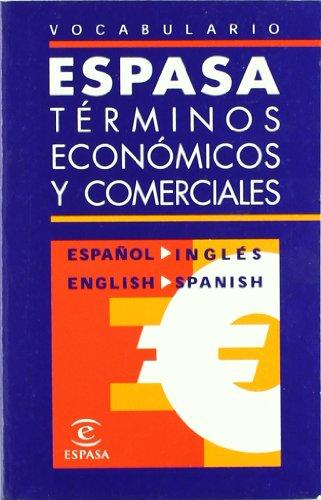 9788467012705: Vocabulario de Terminos Economicos y Comerciales Espanol-ingles/e Nglish-spanish