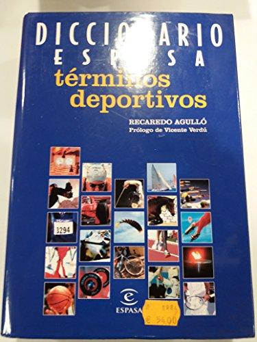 9788467013016: Dicc. Espasa Terminos Deportivos (Diccionario Espasa)
