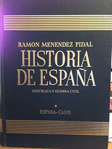 9788467013061: La segunda republica y la Guerra española (1931-1939) historia de España vol. 40