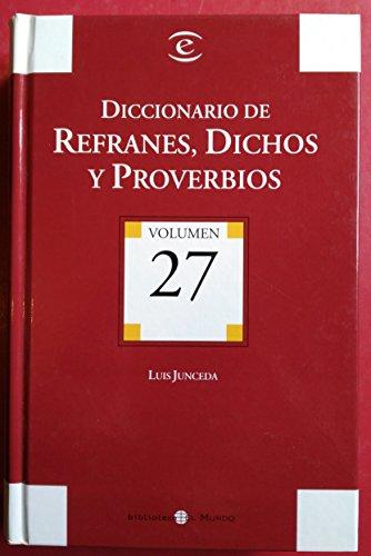 Diccionario de refranes, dichos y proverbios.: Junceda, Luis.