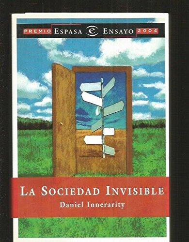 9788467015973: La Sociedad Invisible (Spanish Edition)