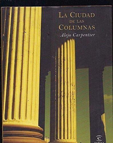 9788467016062: Ciudad de las columnas, la
