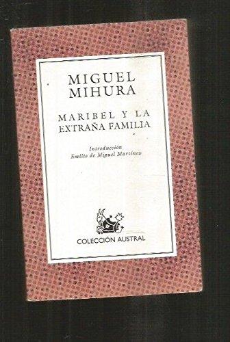 9788467016659: Maribel y la extraña familia (nueva ed.) (Nuevo Austral)