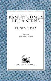 El Novelista (Austral) (Spanish Edition): de la Serna,