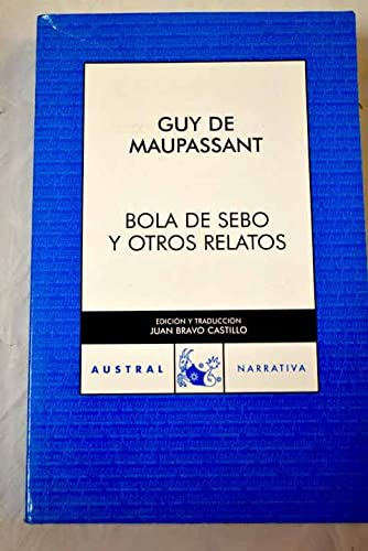 9788467017434: Bola de sebo y otros cuentos / Butterball and other Stories (Austral) (Spanish Edition)