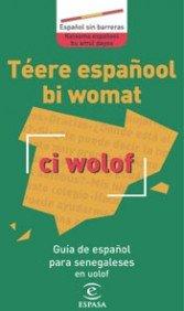 9788467018356: Guia De Espanol Para Senegaleses En Uolof (Espanol Sin Barreras) (Spanish Edition)