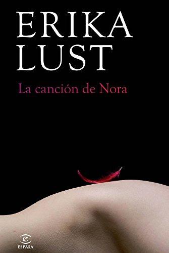 La canción de Nora: Erika Lust