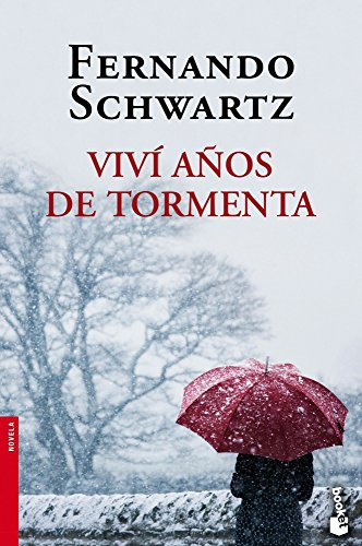 9788467018493: Viví años de tormenta (Booket Logista)
