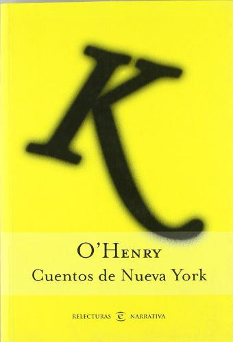 9788467018615: Cuentos de Nueva York (Relecturas Narrativa) (Spanish Edition)