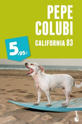 9788467018738: California 83 (Booket Enero 2013)