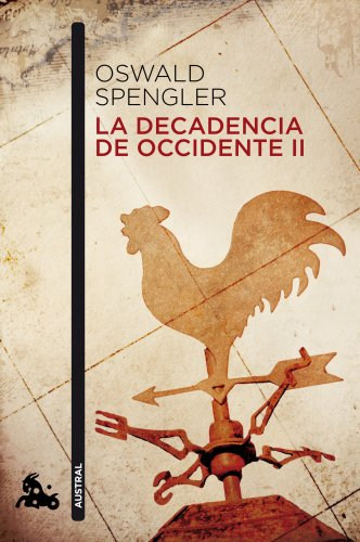 9788467019186: La decadencia de Occidente II