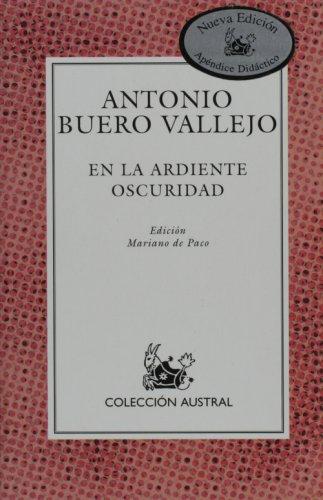 9788467019223: En la ardiente oscuridad (Spanish Edition)