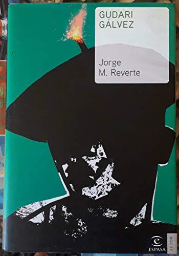 Gudari Galvez: Jorge M. Reverte