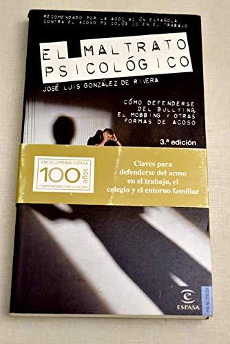 9788467019520: MALTRATO PSICOLOGICO, EL /ESPASA