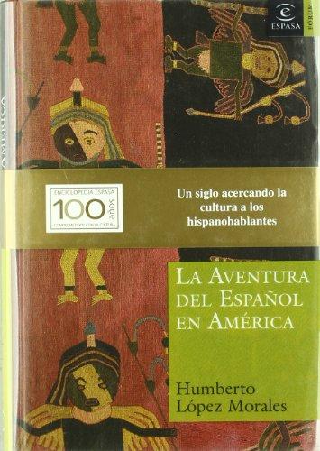 9788467019926: La aventura del español en America
