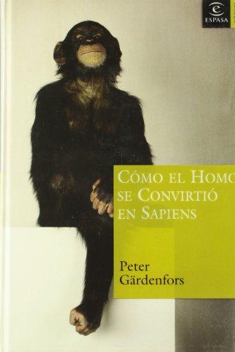 9788467020243: Como El Homo Se Convirtio En Sapiens