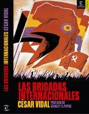 9788467020250: Las Brigadas Internacionales (Spanish Edition)